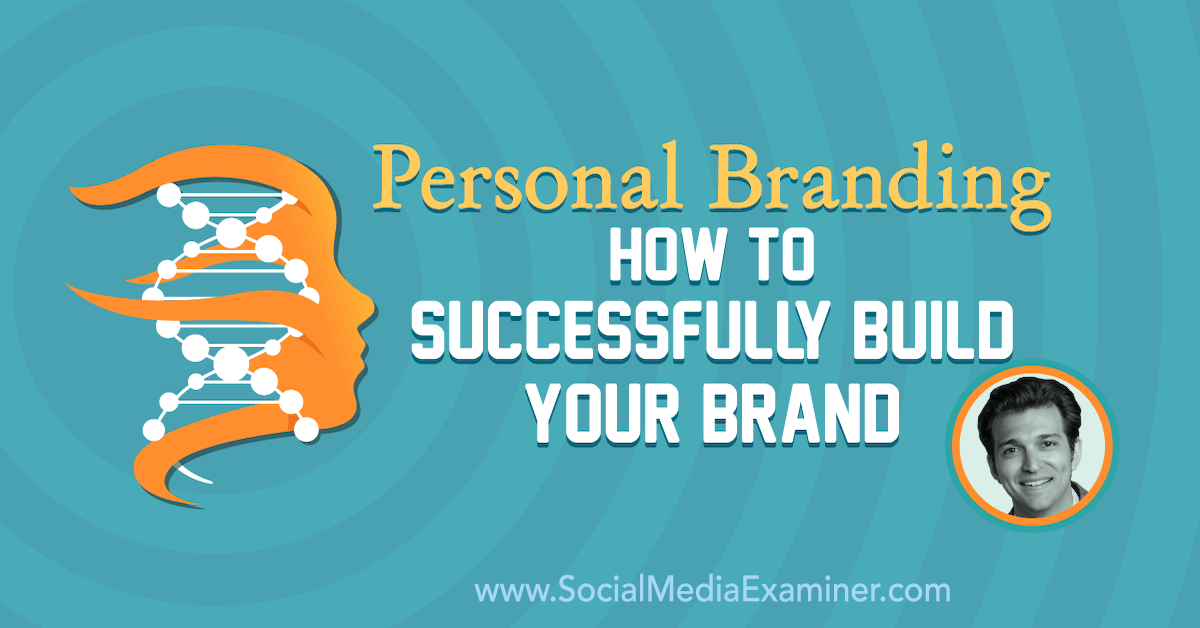Personal Branding: How to Successfully Build Your Brand