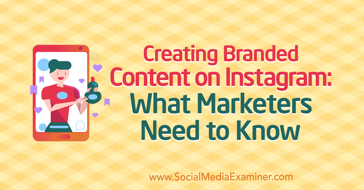 branded-content-instagram-how-to-market