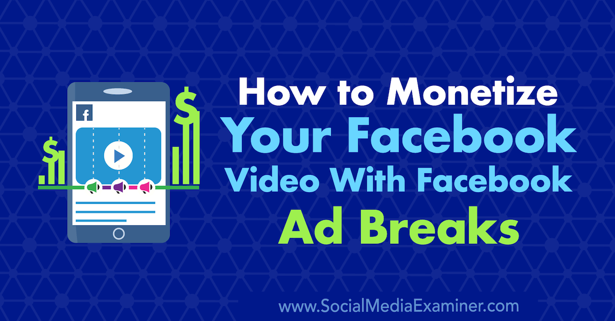 facebook-ad-breaks-video-how-to-1200