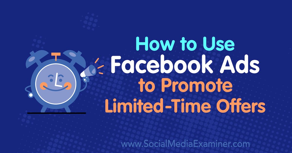 how-to-facebook-ads-limited-time-offers