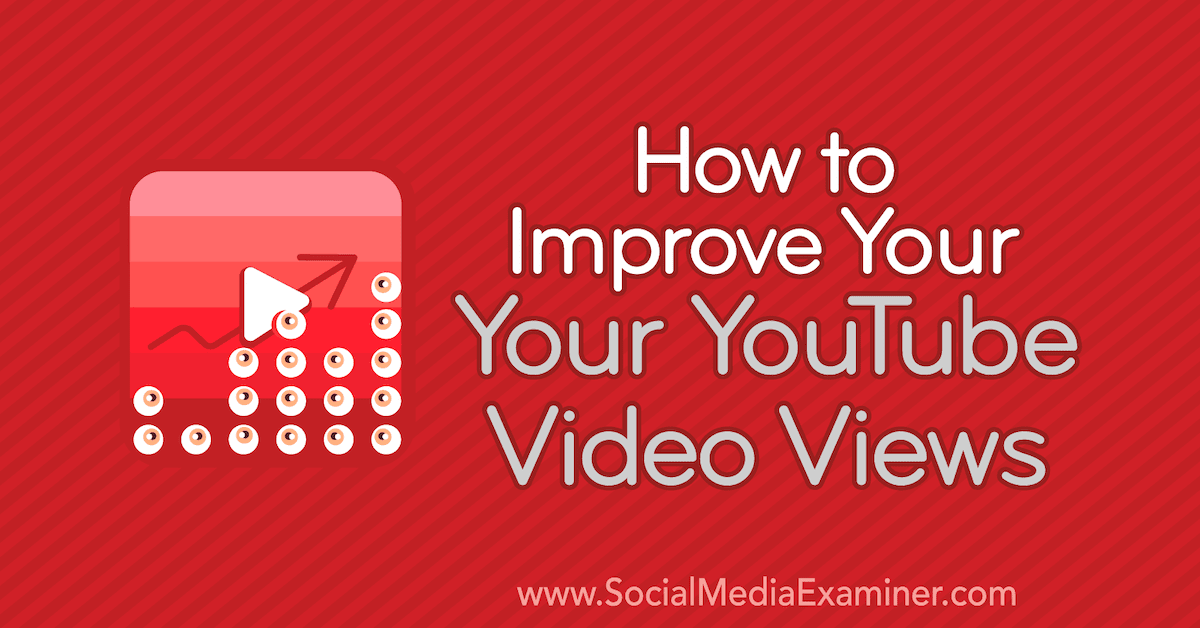 how-to-improve-youtube-video-views