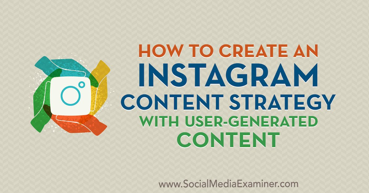how-to-instagram-content-strategy-user-generated-content-1200