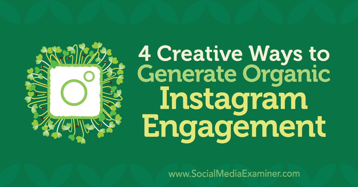 organic-instagram-engagement-4-ways